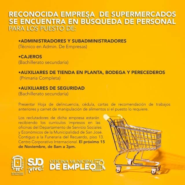 Próximo 15 de Noviembre Reclutamiento de personal para supermercado en la Municipalidad de San José 1