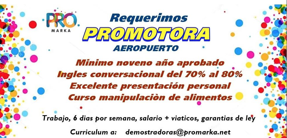 Puesto Vacante Promotora para laborar en el Aeropuerto Juan Santamaría 1