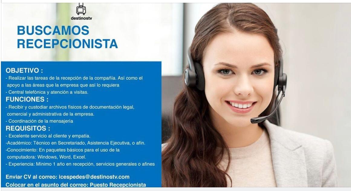 DestinosTV busca recepcionista para laborar de Lunes a Viernes 1